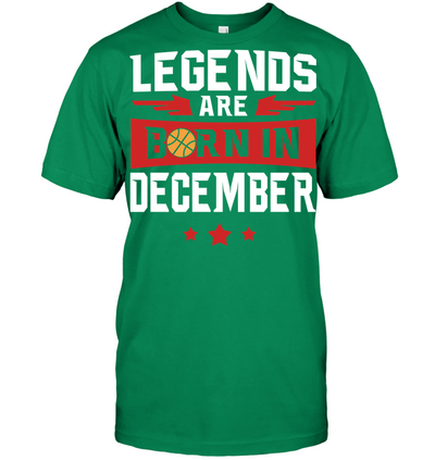 Legends are born in December Basketball T shirt and Hoodies