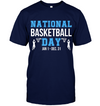 National Basketball Day T shirt and Hoodies