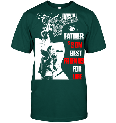 Father and son best friends for life basketball t shirt v2