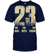 23 Number The man the myth the legend Basketball T shirt