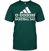 a badass basketball dad T shirt and Hoodies
