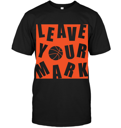 Basketball Leave Your Mark