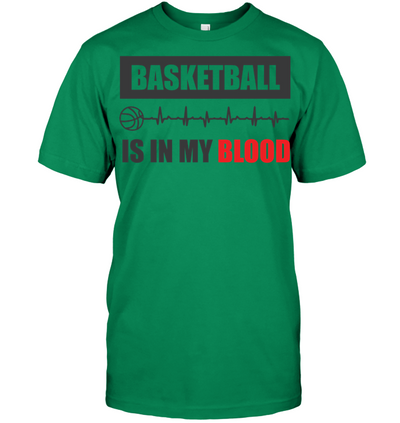 Basketball Is In My Blood