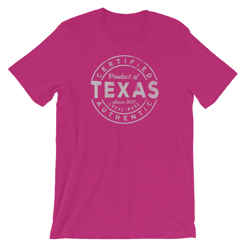Texas T Shirt - Certified Product of Texas