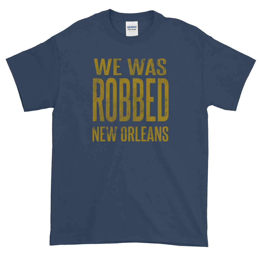 We Was Robbed New Orleans