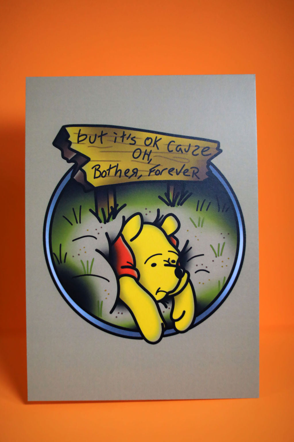 Oh Bother Forever 5x7