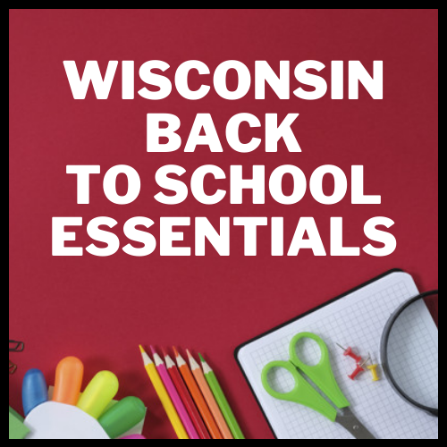 Wisconsin Back to School Essentials