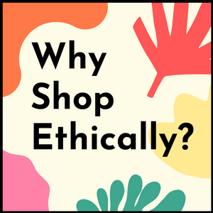 Why Shop Ethically?