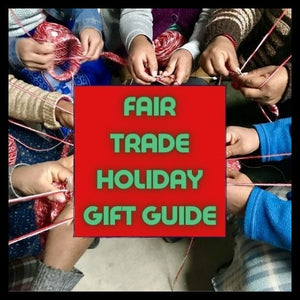 Fair Trade Holiday Gift Guide