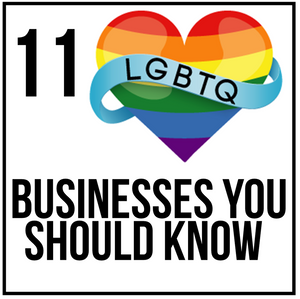 Amazing 11 LGBTQ+ Businesses To Support