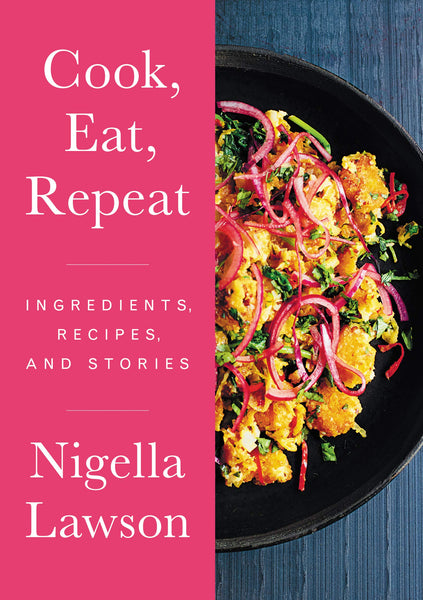 Cook, Eat, Repeat: Ingredients, Recipes & Stories