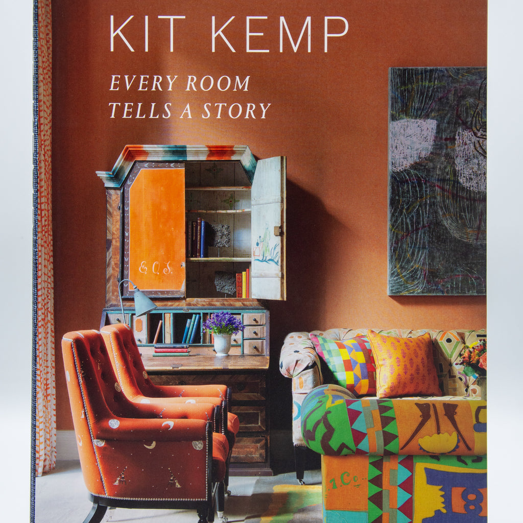 Kit Kemp: Every Room Tells A Story Book