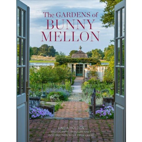 Gardens of Bunny Mellon Book