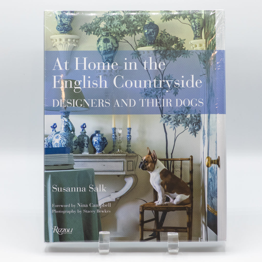 At Home in the English Countryside: Designers & their Dogs