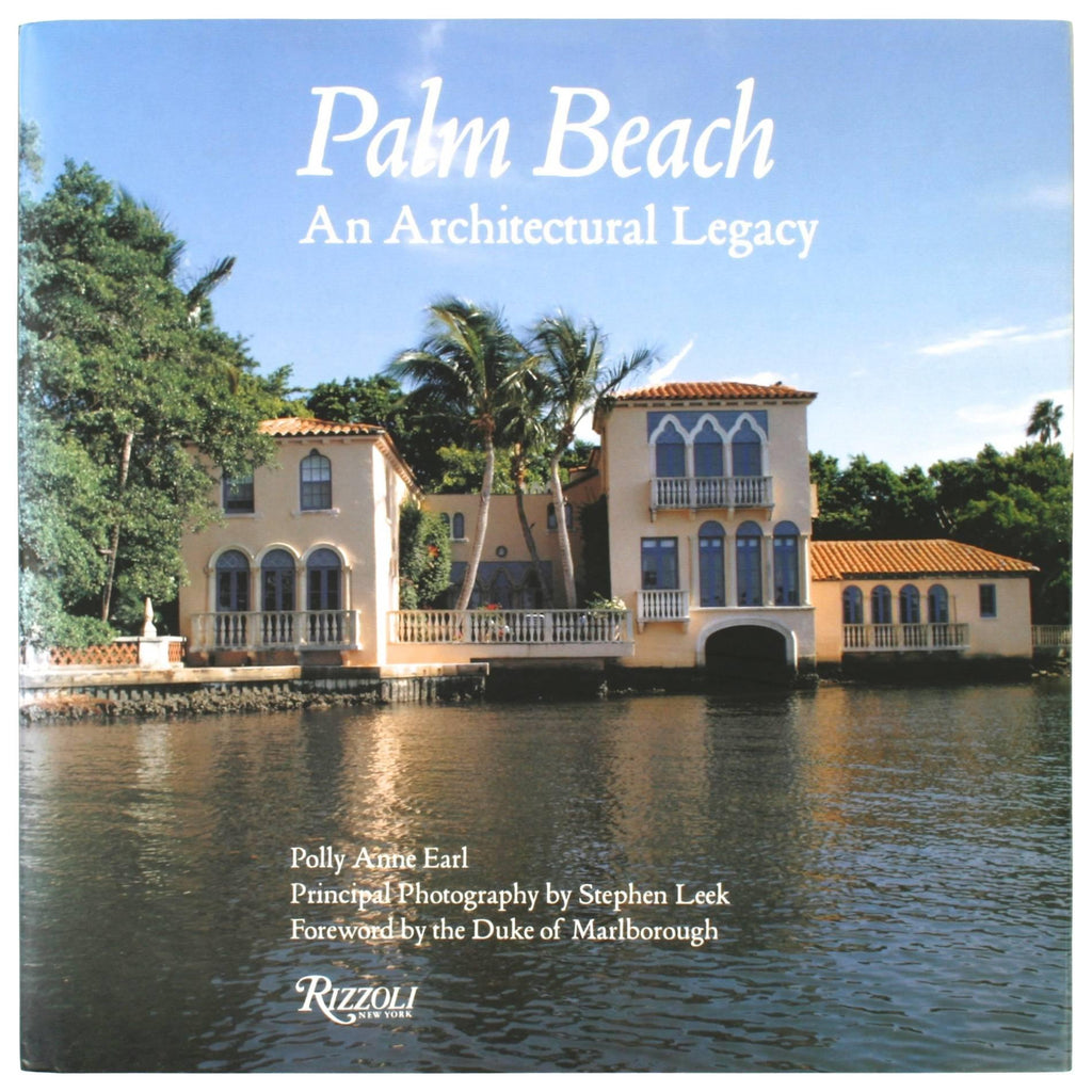 Palm Beach (An Architectural Legacy)