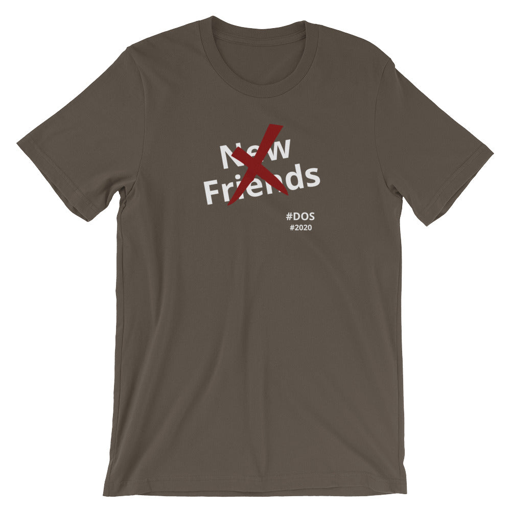 No New Friends Short-Sleeve Unisex T-Shirt