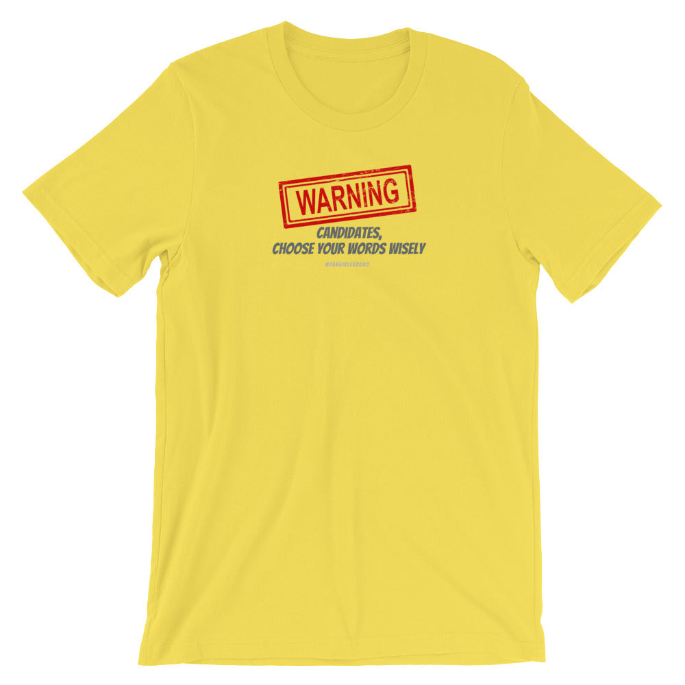 Warning Short-Sleeve Unisex T-Shirt