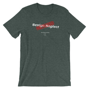 Benign Neglect 2 Short-Sleeve Unisex T-Shirt