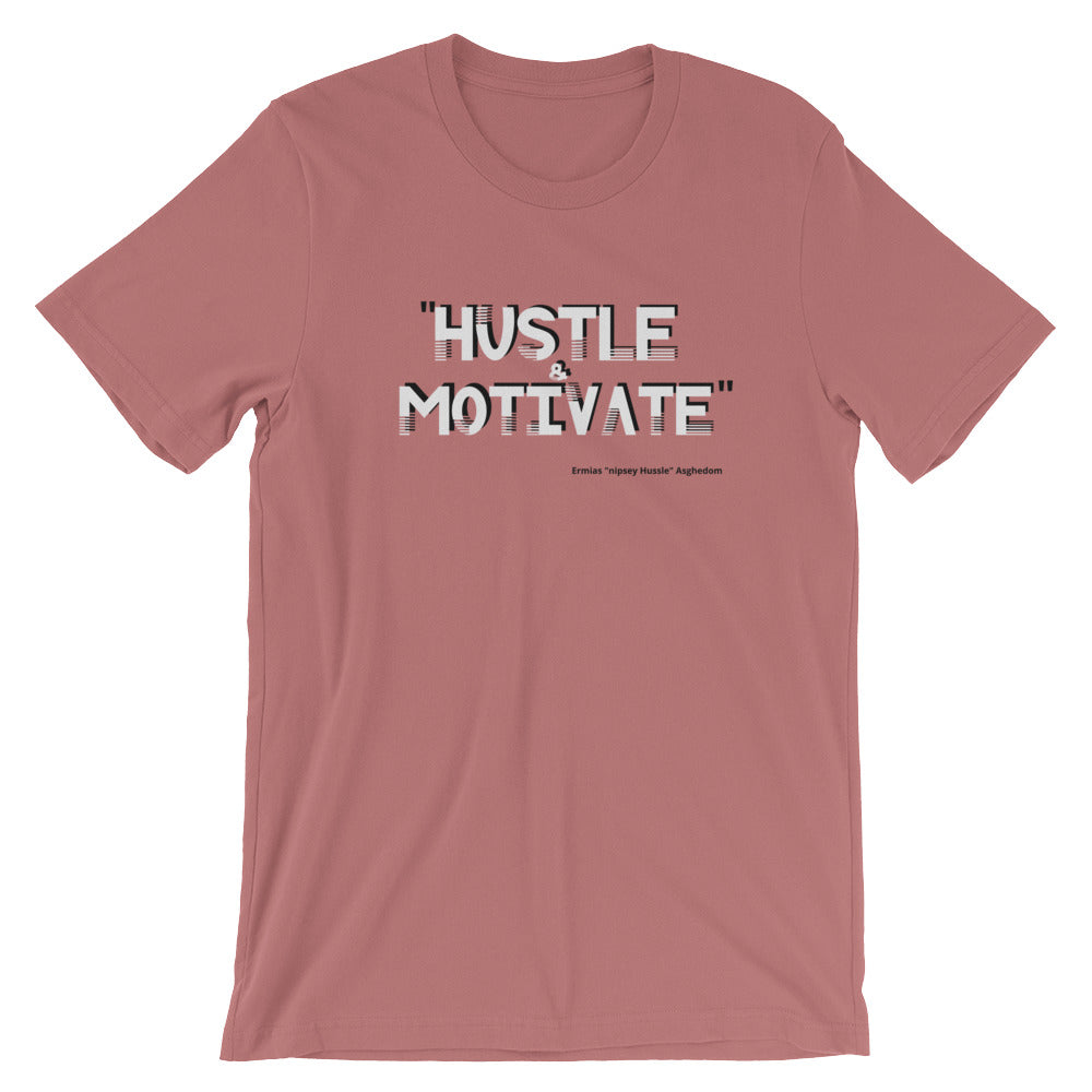 Hustle Motivate 2 Unisex T-Shirt