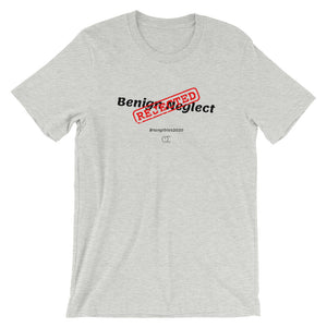 Benign Neglect Short-Sleeve Unisex T-Shirt