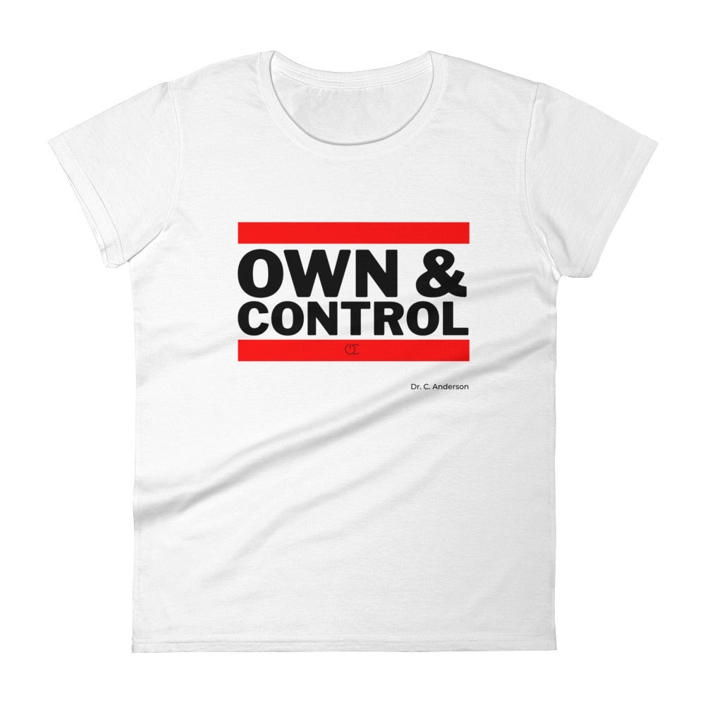 Own & Control Women's t-shirt