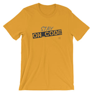 STAY On Code Unisex T-Shirt