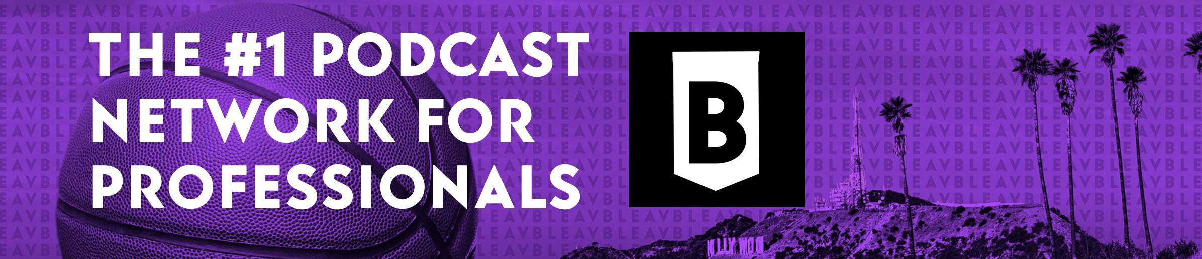BLEAV Podcast Network
