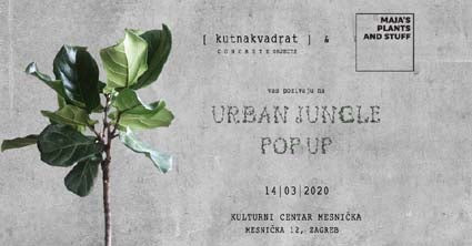 URBAN JUNGLE POP UP 14/03/2020