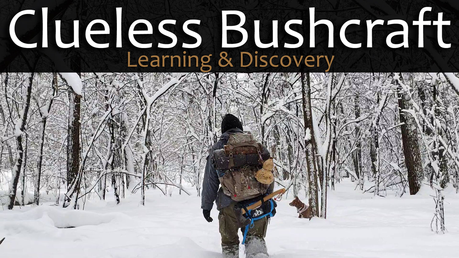 Clueless Bushcraft
