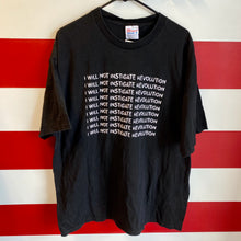 90s I Will Not Instigate Revolution Shirt