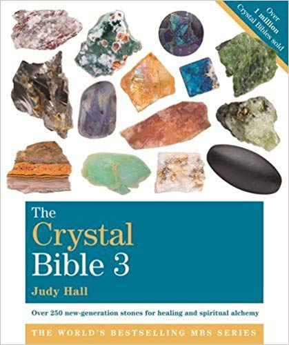 THE CRYSTAL BIBLE - VOLUME 3