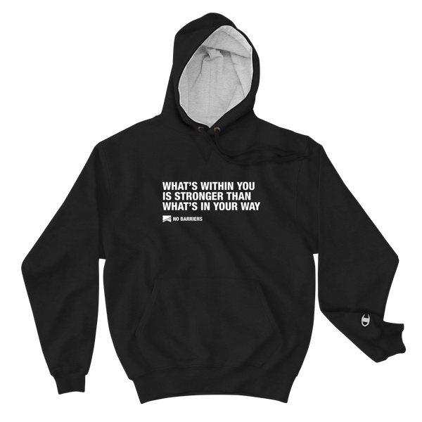 """What's Within You..."" Champion Hoodie - No Barriers Apparel - Black / S"