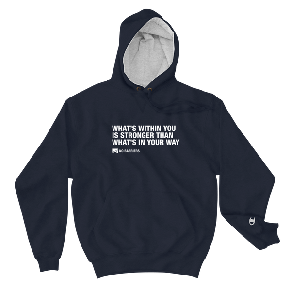 """What's Within You..."" Champion Hoodie - No Barriers Apparel - Navy / S"