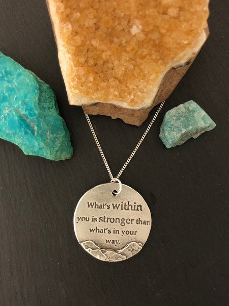 """What's Within You…"" Round Silver Pendant and Chain - No Barriers Jewelry -"