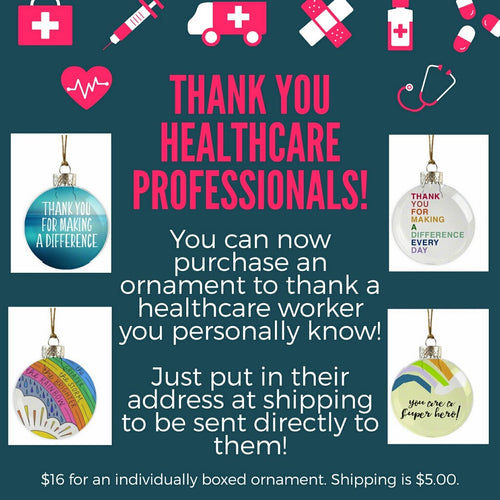 Thank A Healthcare Worker or Anyone Who Needs It