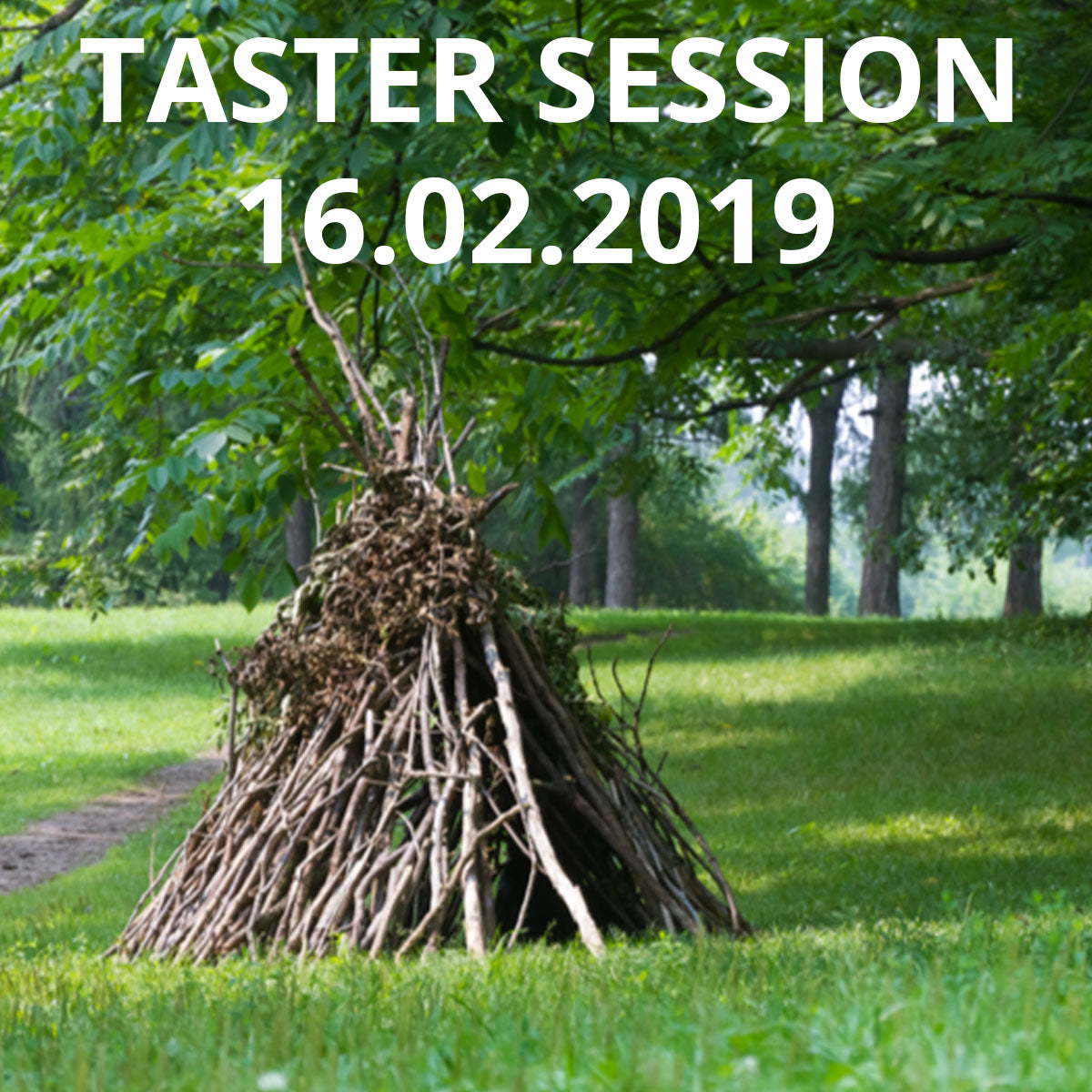 Forest School Taster Session 16-02-2019