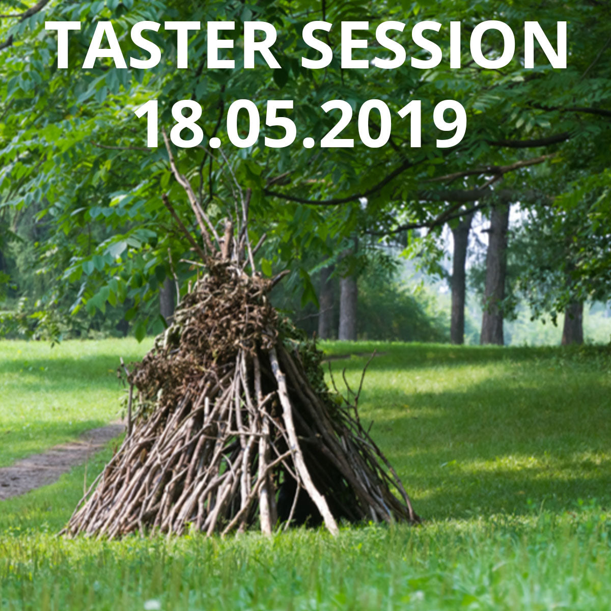 Forest School Taster Session 18-05-2019