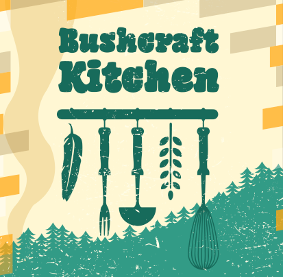 Bushcraft Kitchen: 15.04.20 - 16.04.20
