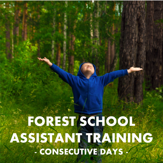 Forest School Assistant Training: 18.10.2021