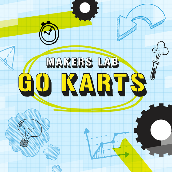 Makers Lab: Go Karts