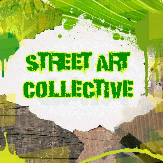 Street Art Collective: 03.08.20 - 07.08.20