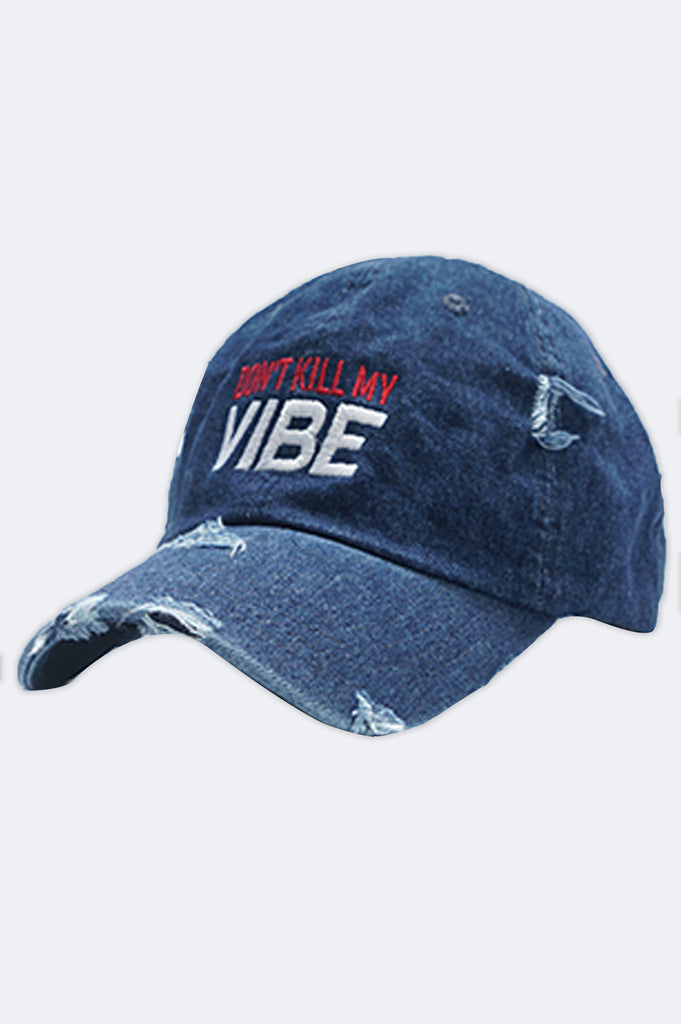 Aao Fashion Acc Dont Kill My Vibe Dad Hat