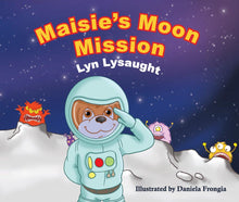 Load image into Gallery viewer, Maise's Moon Mission - book