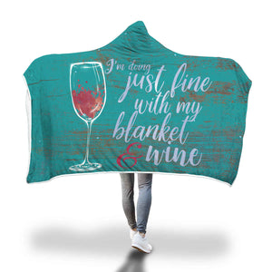 I Only Need Wine Hooded Blanket