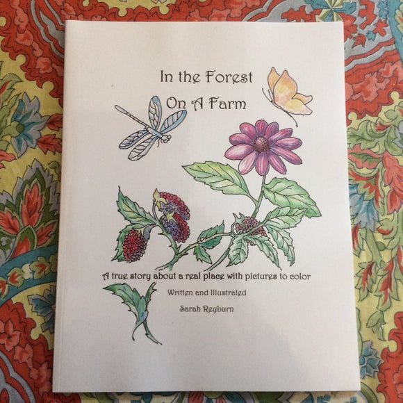 In the Forest on a Farm - A True Story Coloring Book