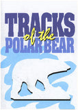 Tracks of the Polar Bear