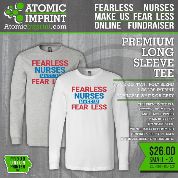 Fearless Nurses Fundraiser - Long Sleeve Tee