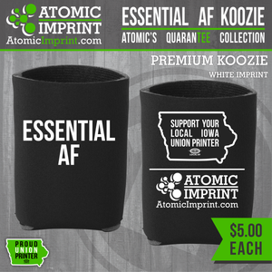 Atomic QuaranTEE Collection - Essential AF  Koozie