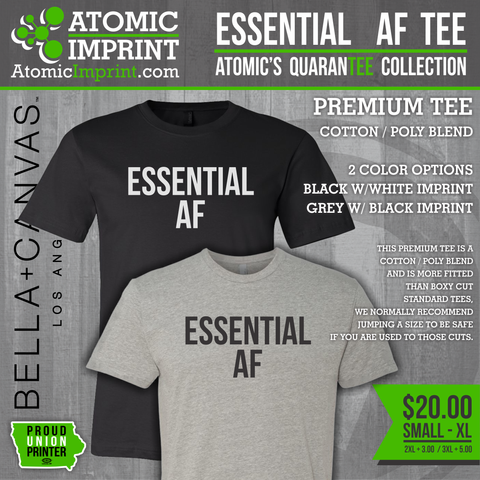 Atomic QuaranTEE Collection - ESSENTIAL AF Tee