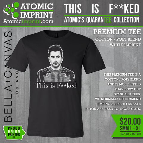 Atomic QuaranTEE Collection - This is F**ked Tee